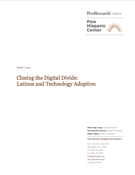 Closing the Digital Divide: Latinos and Technology Adoption