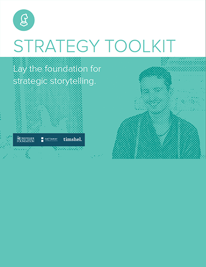 Strategy Toolkit: Lay the foundation for strategic storytelling