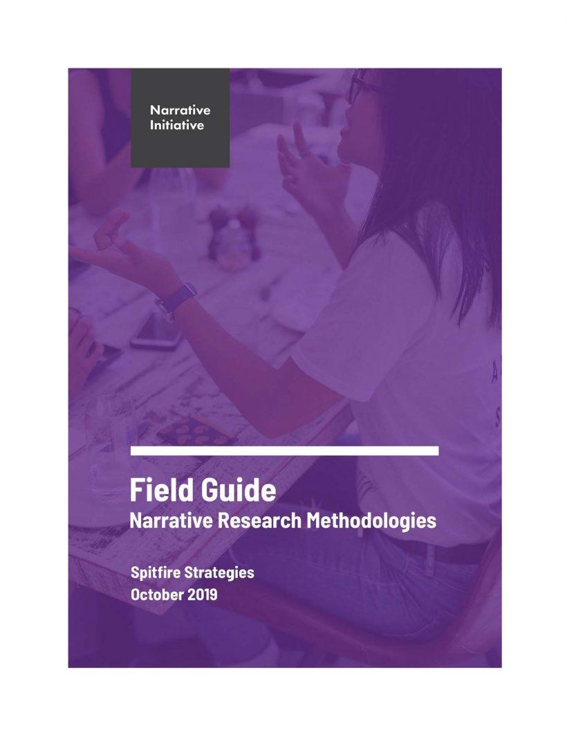 Field Guide: Narrative Research Methodologies