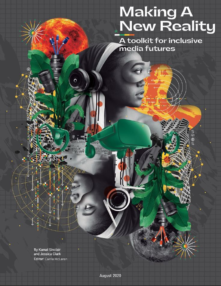 Making A New Reality A toolkit for inclusive media futures
