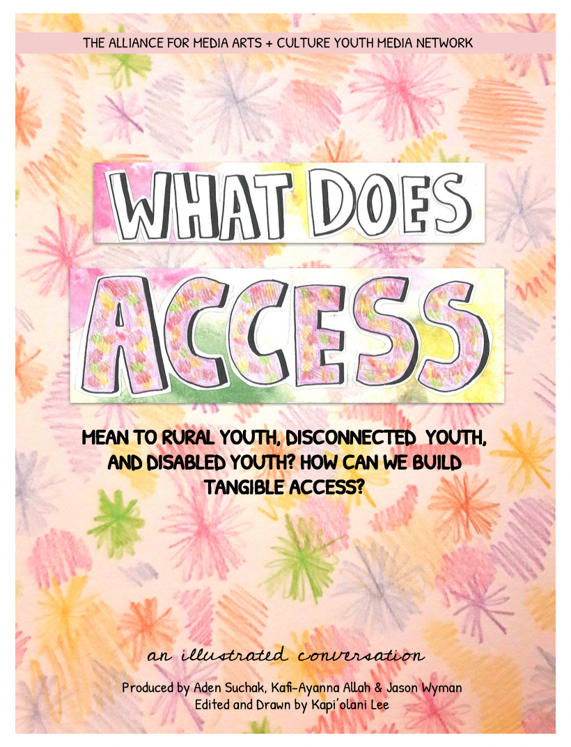 What Does Access Mean to Rural Youth, Disconnected Youth, and Disabled Youth? How Can We Build Tangible Access?