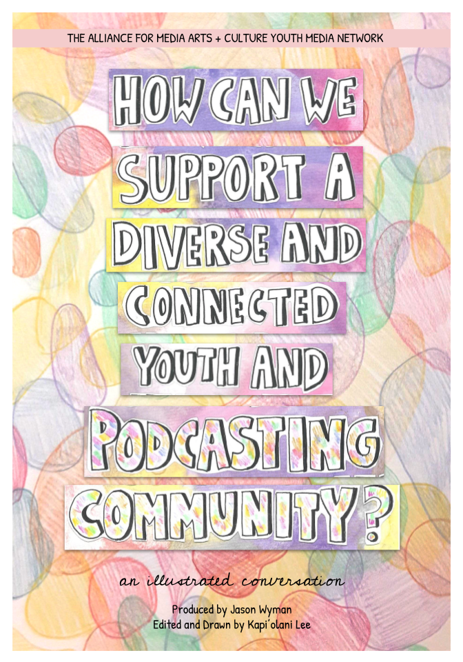 How Can We Support a Diverse and Diverse and Connected Youth Podcasting Community?