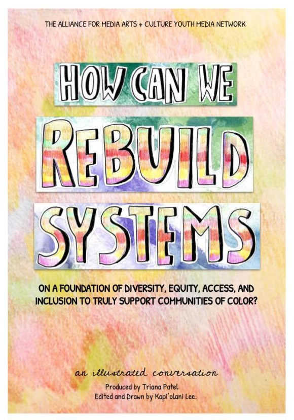 How Can We Rebuild Systems on a Foundation of Equity, Access, and Inclusion to Truly Support Communities of Color?