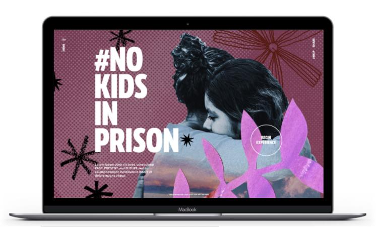 #NoKidsinPrison digital experience landing page, work-in-progress