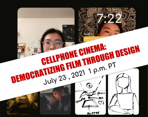 Cellphone Cinema Workshop: Democratizing Film through Design