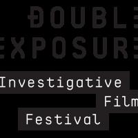 100Reporters/ Double Exposure Investigative Film Festival
