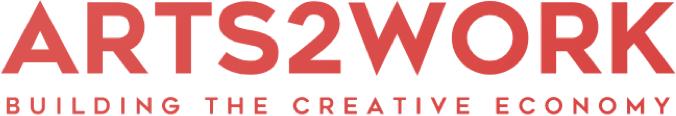 Arts2Work: Building the Creative Economy