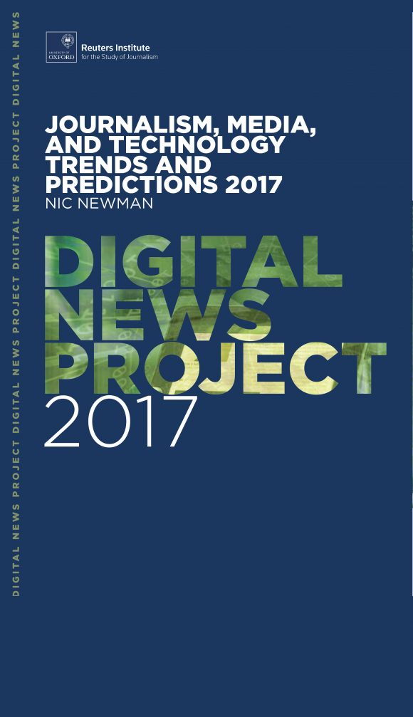 Reuters Institute Digital News Project 2017
