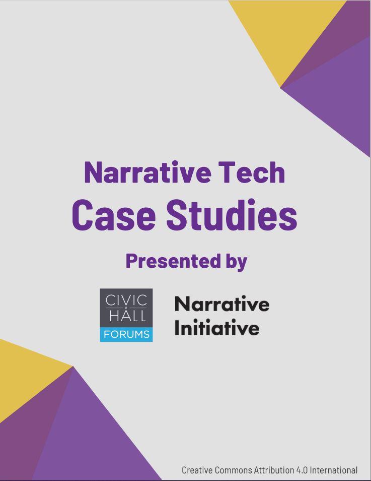 Narrative Tech Case Studies