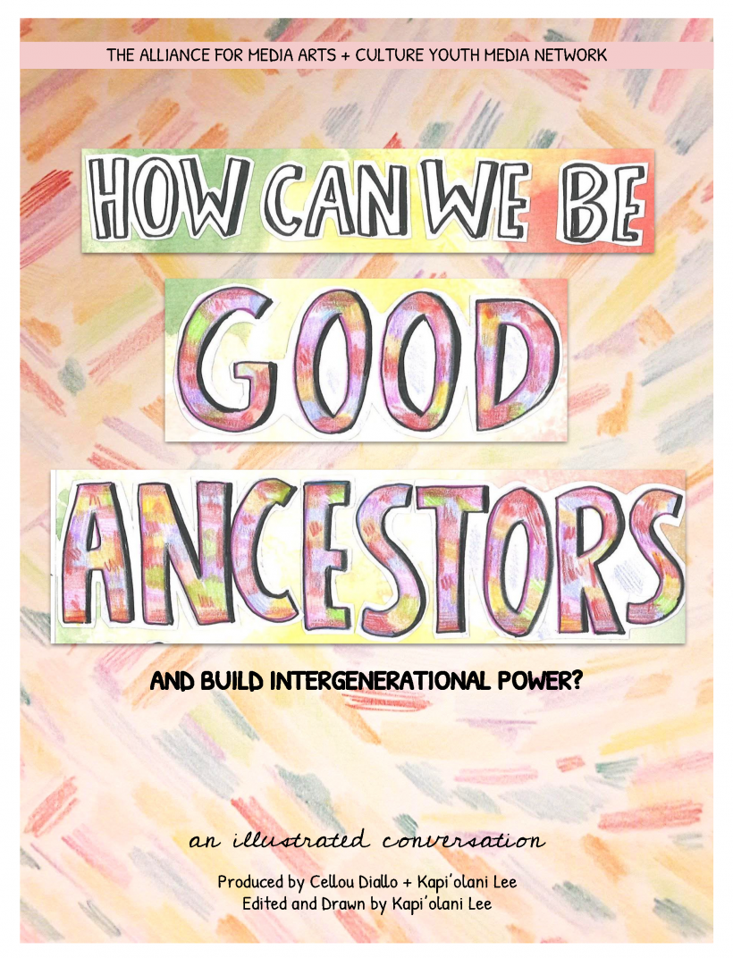 How Can We Be Good Ancestors and Build Intergeneration Power?